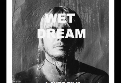 WET DREAM / TYLER WARREN